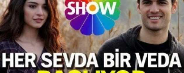 'Her Sevda Bir Veda' bu akşam başlıyor!