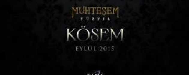 Kösem Sultan'ın ilk tanıtımı heyecan yarattı!