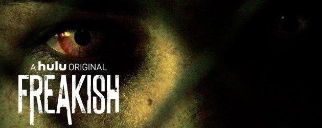 Freakish 2. sezon onayını aldı!