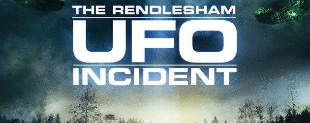Rendlesham Ormanı Olayı dizi oluyor: Bir UFO dizisi Rendlesham