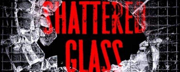 Biraz House of Cards biraz Revenge! NBC'nin yeni dizi projesi Shattered Glass'ı tanıyalım!