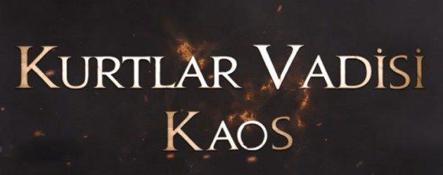Kurtlar Vadisi Pusu ne zaman başlıyor? Dizinin yeni adı Kaos oldu.