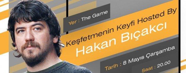 Keşfetmenin Keyfi hosted by Hakan Bıçakcı