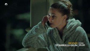 İstanbullu Gelin 9. Bölüm 2. Fragmanı