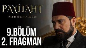 Payitaht Abdülhamid 9. Bölüm 2. Fragmanı