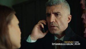 İstanbullu Gelin 66. Bölüm 2. Fragmanı Yayınlandı!