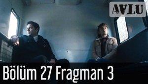 Avlu 27. Bölüm 3. Fragmanı Yayınlandı!