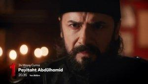 Payitaht Abdülhamid 87. Bölüm Fragmanı