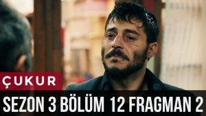 Çukur 3.Sezon 12.Bölüm 2.Fragman