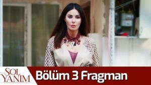 Sol Yanım 3. Bölüm Fragman