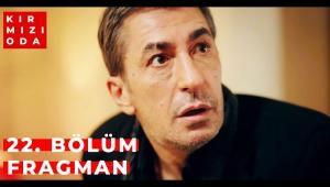Kırmızı Oda 22. Bölüm Fragman