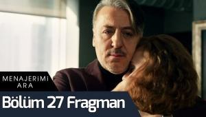 Menajerimi Ara 27. Bölüm Fragman