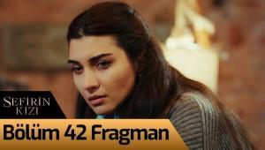 Sefirin Kızı 42. Bölüm Fragman