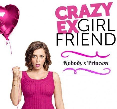 The CW finale yaklaşan Crazy Ex-Girlfriend'in alternatifini buldu: Nobody's Princess