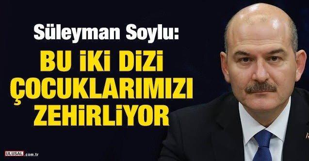 19-11/01/suleyman_soylu_bu_iki_dizi_cocuklarimizi_zehirliyor_h241734_10b72.jpg