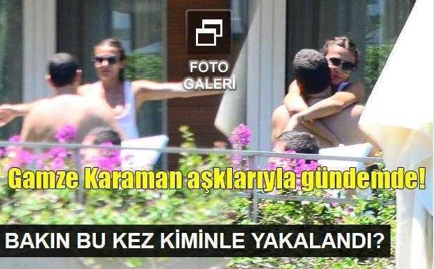 Gamze Karaman, Bodrumda fena yakalandı!