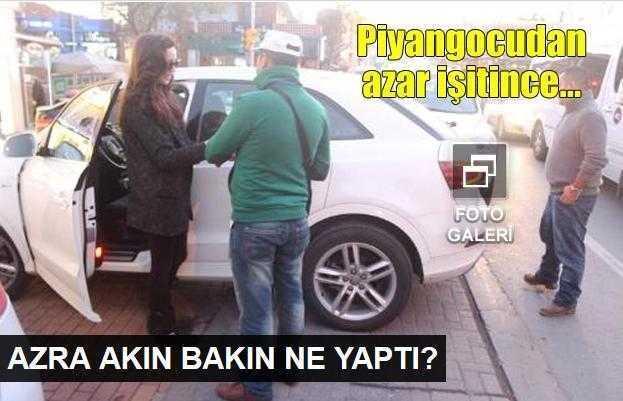 Azra Akın, piyangocudan azar işitti!