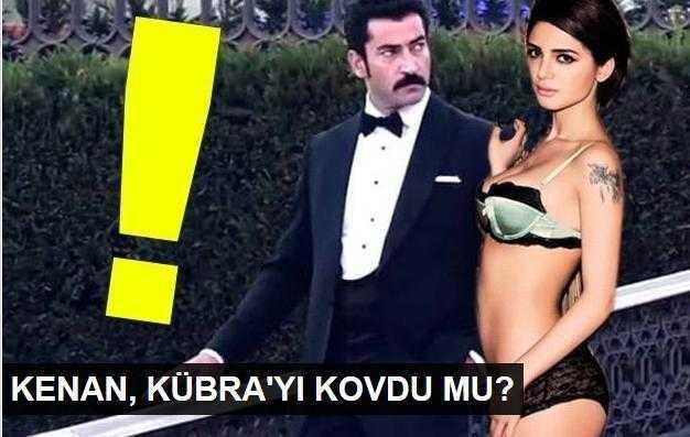 Kenan İmirzalıoğlu, Kübra Küçükü kovdu mu?