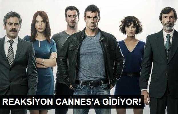 Reaksiyon dizisi Cannesda görücüye çıktı!